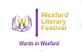 Wexford Literary Festival 3rd – 5th July 2020